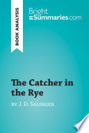 The Catcher in the Rye by J. D. Salinger (Book Analysis)
