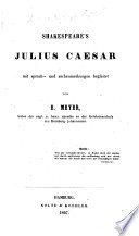 Shakespeare s Julius Caesar mit sprach  und sachanmerkungen begleitet von E  Meyer
