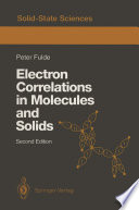 Electron Correlations in Molecules and Solids