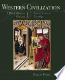 Western Civilization A Brief History Volume I To 1789 Book