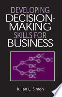 Developing Decision Making Skills for Business