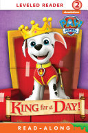 King for a Day! (PAW Patrol) Book