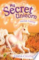My Secret Unicorn: Friends Forever
