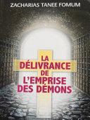 La Délivrance de L'emprise des Démons Pdf/ePub eBook
