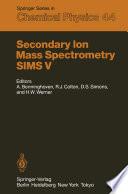 Secondary Ion Mass Spectrometry SIMS V