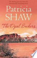 The Opal Seekers