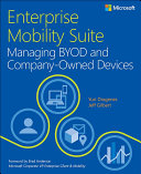 Enterprise Mobility Suite Managing BYOD and Company Owned Devices