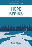 Hope Begins