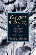 Religion in Society  : A Sociology of Religion- (Value Pack W/MySearchLab)