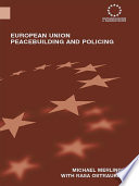 European Union Peacebuilding and Policing