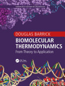 Biomolecular Thermodynamics