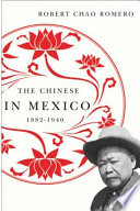 The Chinese in Mexico  1882 1940