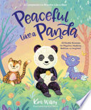 Peaceful Like a Panda  30 Mindful Moments for Playtime  Mealtime  Bedtime Or Anytime