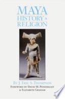 Maya History and Religion