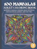 100 Mandalas Adult Coloring Book