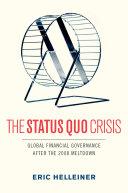The Status Quo Crisis