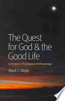 The Quest for God and the Good Life Book