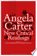 Angela Carter  New Critical Readings