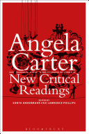 Angela Carter: New Critical Readings Book
