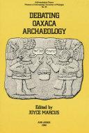 Debating Oaxaca Archaeology