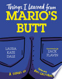 Things I Learned from Mario's Butt