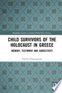 Child Survivors of the Holocaust in Greece