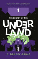 The Secret of the Underland