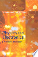 Visions of the Future  Physics and Electronics Book