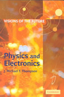 Visions of the Future: Physics and Electronics