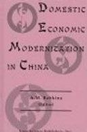 Domestic Economic Modernization in China