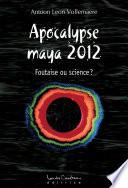 Apocalypse Maya 2012