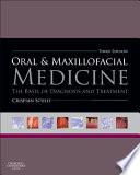 Oral and Maxillofacial Medicine,The Basis of Diagnosis and Treatment,3