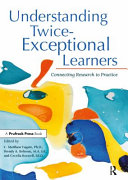 Understanding Twice Exceptional Learners