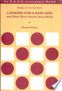Notes On Ian Gordon S Looking For A Rain God And Other Short Stories From Africa