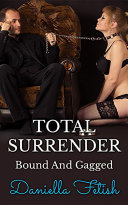 Total Surrender - Bound And Gagged Pdf