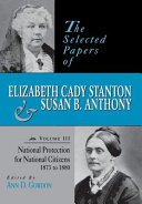 The Selected Papers of Elizabeth Cady Stanton and Susan B. ...