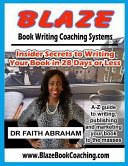 Blaze Book Writing Coaching Systems Book