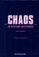 Chaos in Systems with Noise