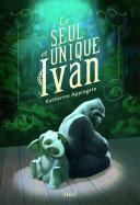 Le Seul et unique Ivan Pdf/ePub eBook