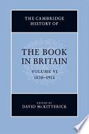 The Cambridge History Of The Book In Britain Volume 6 1830 1914