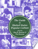 """The Guide to United States Popular Culture"" by William Labov, Ray Broadus Browne, Pat Browne"