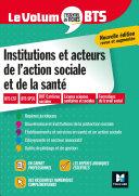 Pdf Le Volum' BTS - Institutions et acteurs de l'action sociale et de la santé - Révision Telecharger