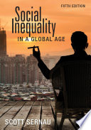 Social Inequality in a Global Age Book