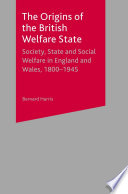 The Origins Of The British Welfare State
