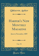 Harper S New Monthly Magazine Vol 79 Book PDF