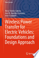 Wireless Power Transfer for Electric Vehicles  Foundations and Design Approach