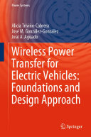 Wireless Power Transfer for Electric Vehicles: Foundations and Design Approach Book