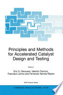 Principles and Methods for Accelerated Catalyst Design and Testing