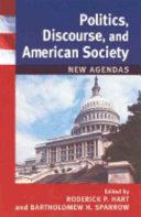 Politics  Discourse  and American Society