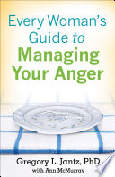 Every Woman s Guide to Managing Your Anger Book PDF